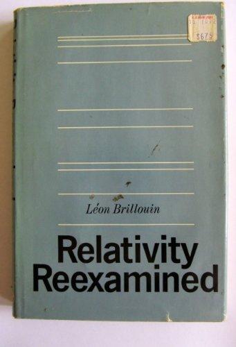 9780121349455: Relativity Re-examined