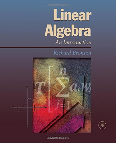 Linear Algebra: An Introduction: Bronson, Richard