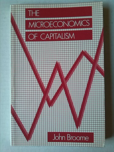 9780121357825: The Microeconomics of Capitalism: An Introduction to the Theory