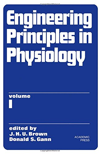 9780121362010: Engineering Principles in Physiology: v. 1