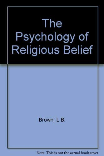 9780121363567: The Psychology of Religious Belief