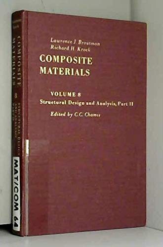 9780121365080: Composite Materials (Structural Design and Analysis, Part 2, volume 8)