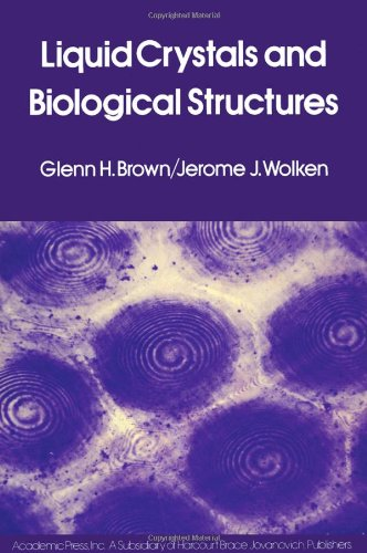 9780121368500: Liquid Crystals and Biological Structures