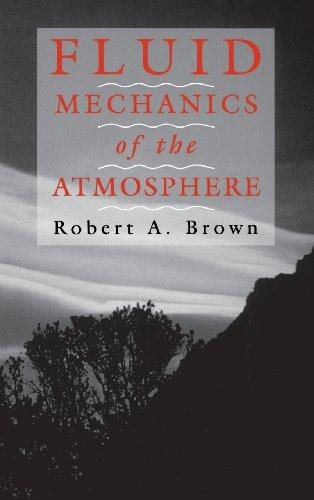 9780121370404: Fluid Mechanics of the Atmosphere, Volume 47 (International Geophysics)