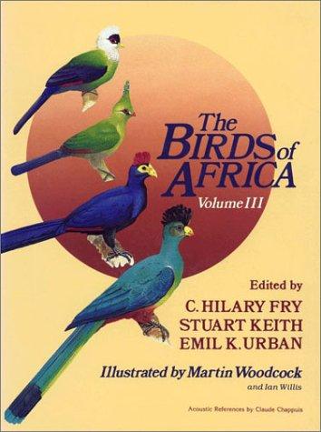 9780121373030: The Birds of Africa, Volume III