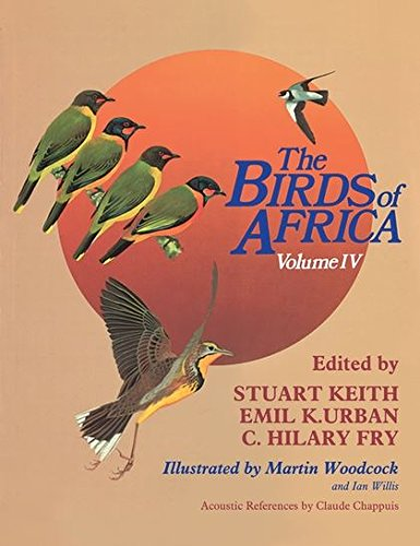 9780121373047: The Birds of Africa, Volume IV: Broadbills to Chats: From Broadbills to Chats v. 4
