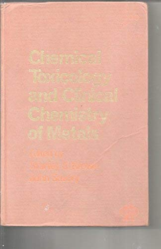 9780121375201: Chemical Toxicology and Clinical Chemistry of Metals