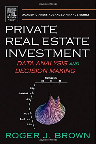 9780121377519: Private Real Estate Investment: Data Analysis and Decision Making (Academic Press Advanced Finance)