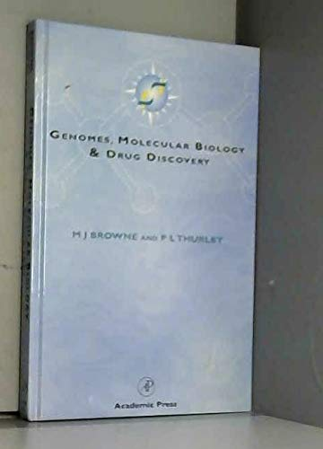 9780121377908: Genomes, Molecular Biology and Drug Discovery