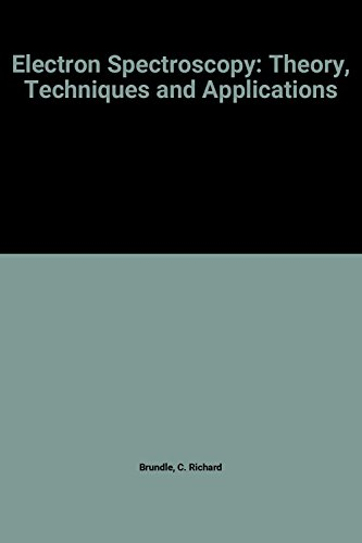 9780121378035: Electron Spectroscopy: Theory, Techniques and Applications