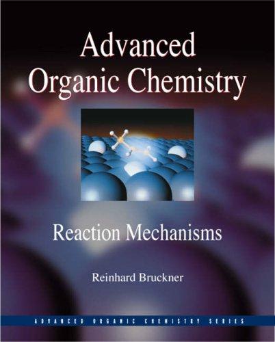 9780121381103: Advanced Organic Chemistry: Reaction Mechanisms (Advanced Organic Chemistry Series)