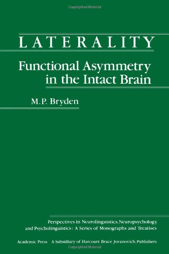 9780121381806: Laterality: Functional Asymmetry in the Intact Brain (Perspectives in neurolinguistics, neuropsychology and psycholinguistics)