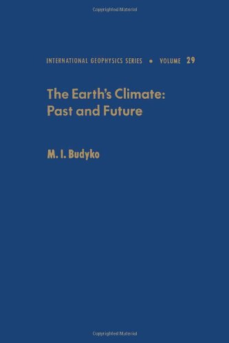 9780121394608: The Earth's climate, past and future (International Geophysics)