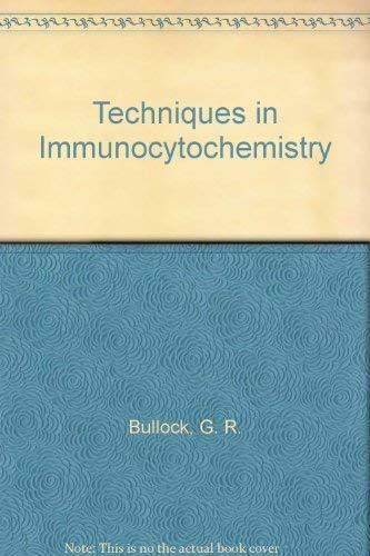 9780121404017: Techniques in Immunocytochemistry: v.1: Vol 1