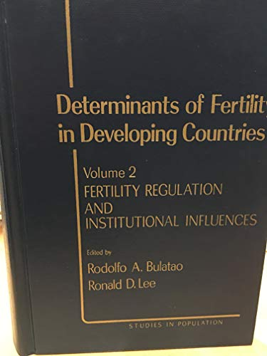 9780121405021: Determinants of Fertility in Developing Countries: Fertility Regulation and Institutional Influences v. 2 (Studies in Population)