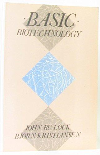 9780121407537: Basic Biotechnology