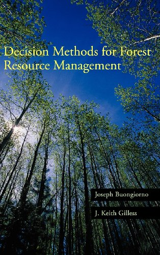 Decision Methods for Forest Resource Management: Joseph Buongiorno; J. Keith Gilless