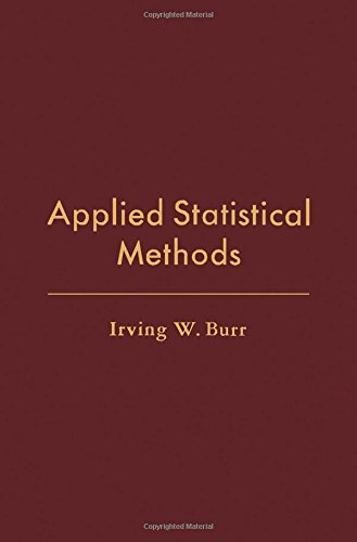 9780121461508: Applied Statistical Methods (Operations research and industrial engineering)