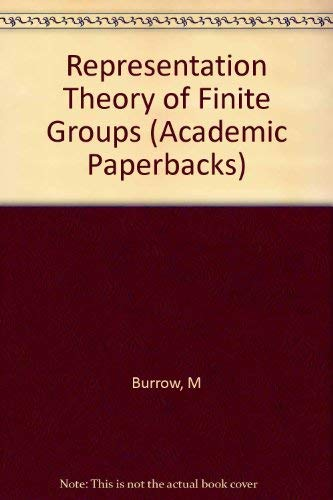 9780121463656: Representation Theory of Finite Groups