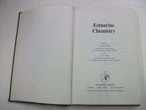 9780121473501: Estuarine Chemistry