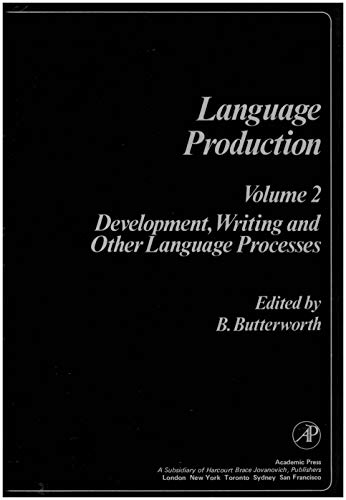 9780121475024: Language Production Volume 2: Development, Writing and Other Language Processes