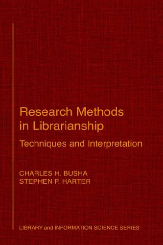Research Methods in Librarianship : Techniques and: Stephen P. Harter