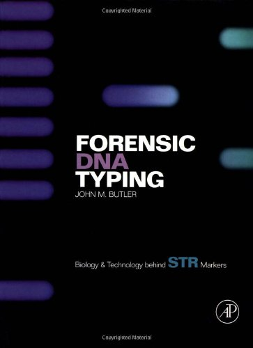 9780121479510: Forensic DNA Typing: Biology and Technology Behind STR Markers