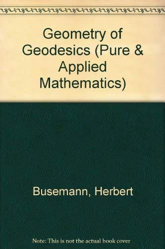 9780121483500: Geometry of Geodesics (Pure & Applied Mathematics)