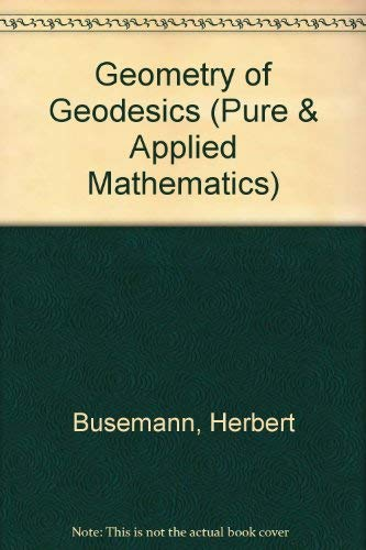 9780121483500: Geometry of Geodesics (Pure & Applied Mathematics)