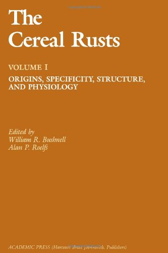 9780121484019: The Cereal Rusts: Origins, Specificity, Structure, and Physiology