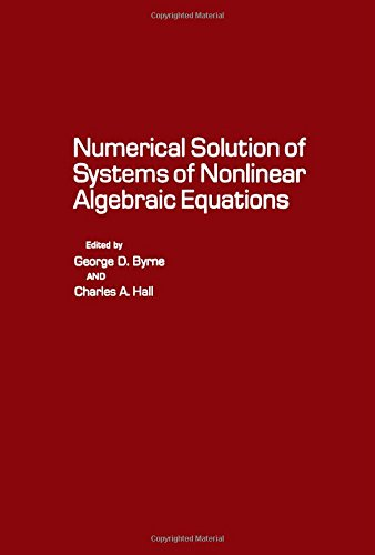 9780121489502: Numerical Solution of Systems of Nonlinear Algebraic Equations