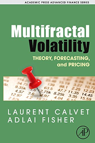 9780121500139: Multifractal Volatility: Theory, Forecasting, and Pricing (Academic Press Advanced Finance)