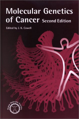 9780121501006: Molecular Genetics of Cancer, Second Edition (Human Molecular Genetics)