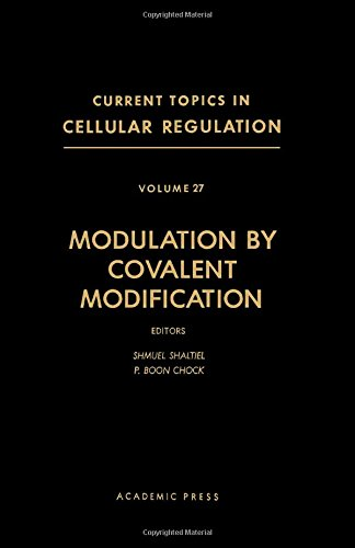 9780121528270: Modulation by Covalent Modification (Current Topics in Cellular Regulation)