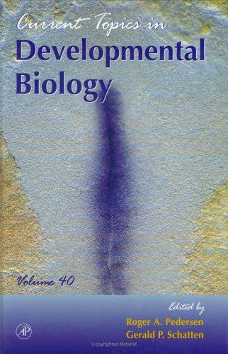 9780121531409: Current Topics in Developmental Biology, Volume 40