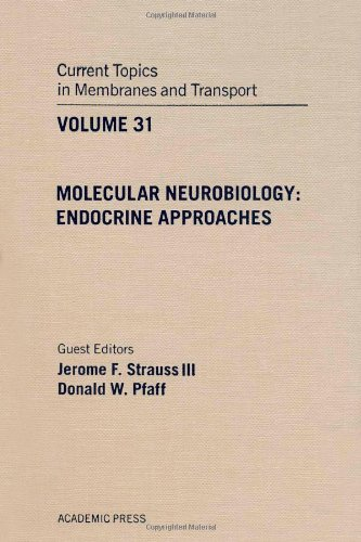 Molecular Neurobiology. Endocrine Approaches. Current Topics in: Jerome F. Strauss,,