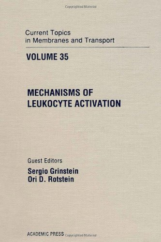 9780121533359: Current Topics in Membranes and Transport: Mechanisms of Leukocyte Activation v. 35