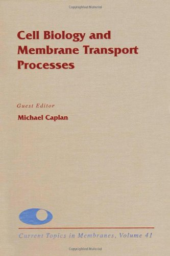9780121533410: Cell Biology and Membrane Transport Processes: 41 (Current Topics in Membranes)
