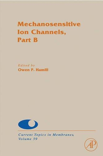 9780121533595: Mechanosensitive Ion Channels, Part B (Current Topics in Membranes)