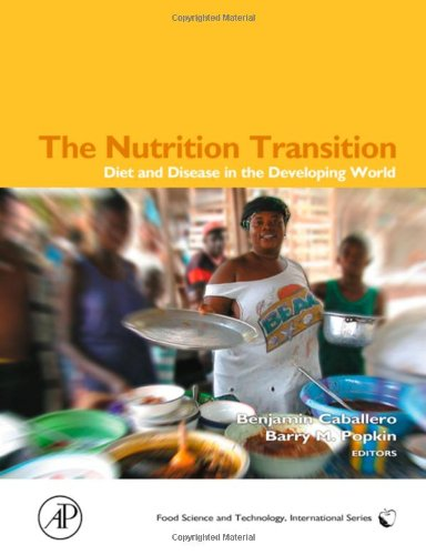 9780121536541: The Nutrition Transition: Diet and Disease in the Developing World (Food Science and Technology)