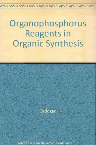 9780121543501: Organophosphorus Reagents in Organic Synthesis