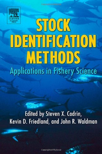 9780121543518: Stock Identification Methods: Applications in Fishery Science