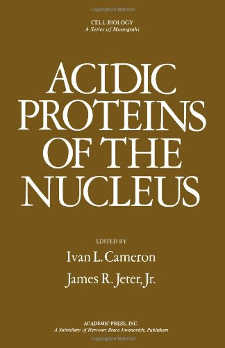 Acidic Proteins of the Nucleus,: Cameron, Ivan L.