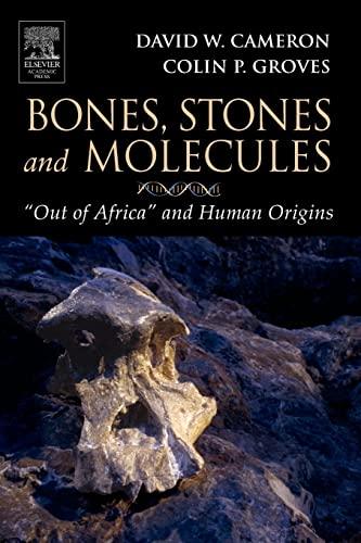 9780121569334: Bones, Stones and Molecules: