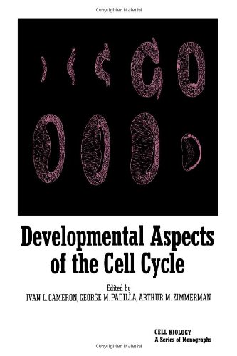 9780121569600: Developmental Aspects of the Cell Cycle (Cell Biology Symposium)