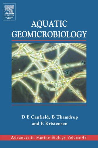 9780121583408: Aquatic Geomicrobiology: Volume 48 (Advances in Marine Biology)