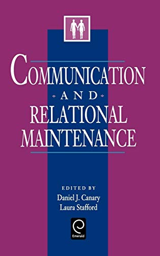 9780121584306: Communication and Relational Maintenance