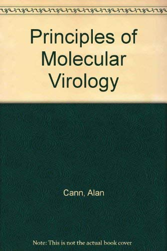 9780121585310: Principles of Molecular Virology
