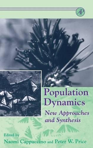 9780121592707: Population Dynamics: New Approaches and Synthesis