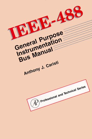 9780121598204: IEEE-488 General Purpose Instrumentation Bus Manual (Professional & Technical Series)